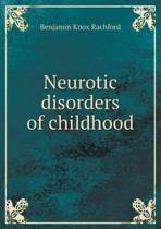 Neurotic Disorders of Childhood