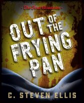 The Ford Chronicles: Out of the Frying Pan