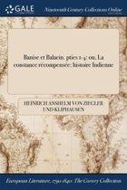 Banise Et Balacin. Pties 1-4