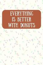 Everything is Better With Donuts