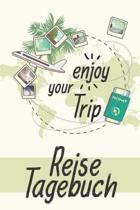 Reisetagebuch - enjoy your Trip