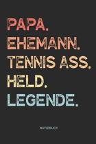 Papa. Ehemann. Tennis Ass. Held. Legende. - Notizbuch