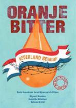 Oranje bitter, Nederland bevrijd! + DVD