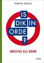 Is Dik In Orde?