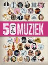 Muziek - 50 dingen die je moet weten