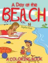 A Day at the Beach (a Coloring Book)