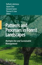 Patterns and Processes in Forest Landscapes