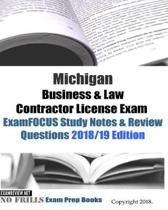 Michigan Business & Law Contractor License Exam ExamFOCUS Study Notes & Review Questions