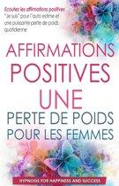 Affirmations positives : Perte de poids pour les femmes