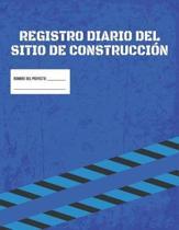Libro De Registro Diario De La Obra De Construcci n - Informe De Gesti n Del Proyecto De La Obra