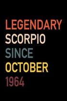 Legendary Scorpio Since October 1964: Diary Journal - Legend Since Oct Born In 64 Vintage Retro 80s Personal Writing Book - Horoscope Zodiac Star Sign