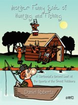 Another Funny Side of Hunting and Fishing