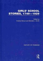 Girls' School Stories, 1749-1929
