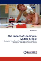 The Impact of Looping in Middle School