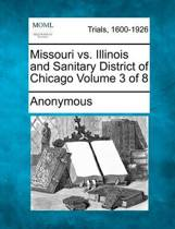Missouri vs. Illinois and Sanitary District of Chicago Volume 3 of 8