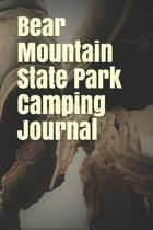 Bear Mountain State Park Camping Journal
