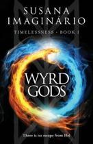 Wyrd Gods