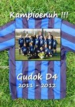 Gudok D4 2011-2012 KAMPIOENUH!!!