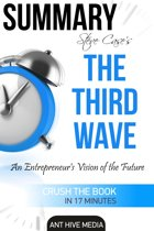 Summary Steve Case's The Third Wave: An Entrepreneur's Vision of The Future | Summary