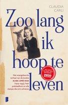 Boek cover Zoo lang ik hoop te leven van Claudia Carli (Onbekend)
