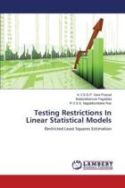 Testing Restrictions in Linear Statistical Models