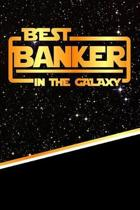 The Best Banker in the Galaxy