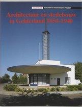 Architectuur en stedebouw in Gelderland, 1850-1940