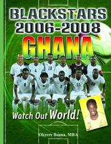 Ghana Black Stars 2006-2008