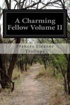 A Charming Fellow Volume II