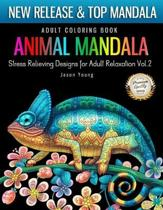 Adult Coloring Book Animal Mandala Stress Relieving Designs For Adult Relaxation Vol2: Mandala Coloring Book For Adult with Animal Collection (Horse,