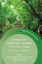Bilingual and Multilingual Education in the 21st Century