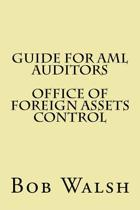 Guide for AML Auditors - Office of Foreign Assets Control