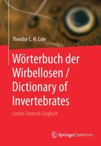 W rterbuch Der Wirbellosen / Dictionary of Invertebrates