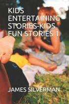 Kids Entertaining Stories-Kids Fun Stories 1