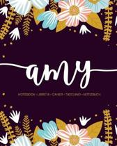Amy: Notebook - Libreta - Cahier - Taccuino - Notizbuch: 110 pages paginas seiten pagine: Modern Florals First Name Noteboo
