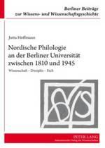 Nordische Philologie an Der Berliner Universitaet Zwischen 1810 Und 1945