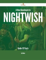 A New Benchmark In Nightwish Guide - 117 Facts