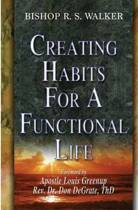 Creating Habits for a Functional Life