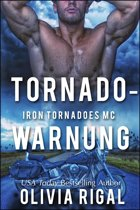 Tornadowarnung Iron Tornadoes