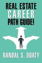 Real Estate Career Path Guide!