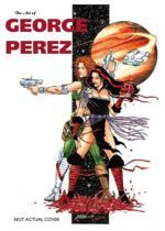 The Art Of George Perez