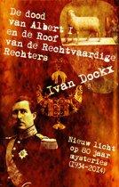 Mysterieus België 26 - De dood van Albert I en de roof van de Rechtvaardige Rechters