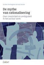 De mythe van rationalisering