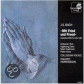 Bach: Mit Fried und Freud - Cantates BWV 8, 125, 138