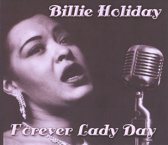 Forever Lady Day