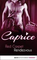 Red Carpet Rendezvous - Caprice
