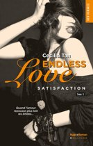 Endless Love - tome 3 Satisfaction