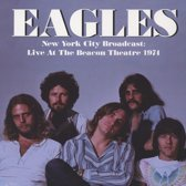 Eagles – New York City Broadcast: Live At The Beacon Theatre 1974