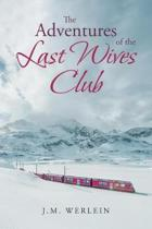 The Adventures of the Last Wives Club