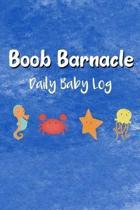 Boob Barnacle Daily Baby Log: Newborn Baby Eat, Sleep and Diaper Tracker